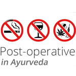 Post-operative Care in Ayurveda